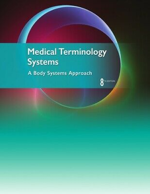 Medical Terminology Systems: A Body Systems Approach 8th edition (eb0ok)