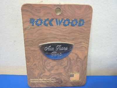 Rockwood PG-65AX,Stainless Steel Auxiliary Transmission Oil Temp Emblem,NEW