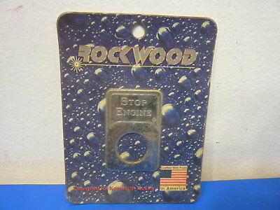 Rockwood KE-702SE,Stainless Steel Indicator Light Stop Engine Emblem,NEW