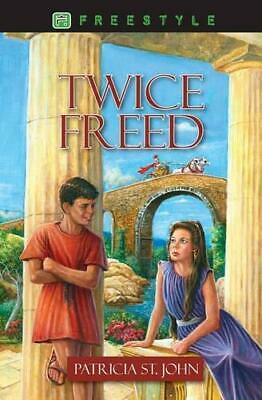 Twice Freed (Freestyle Fiction 12+), John, Patricia St., Good Condition Book, IS