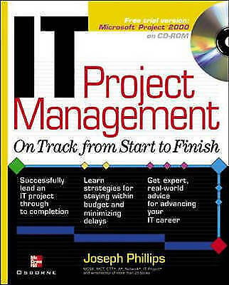 (Good)-IT Project Management: On Track From Start to Finish (Paperback)-Phillips
