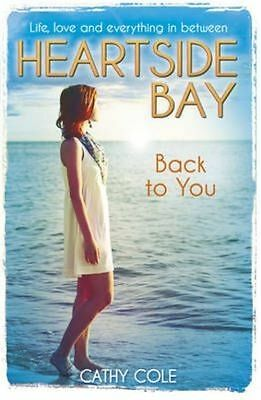 (Very Good)-Back to You (Heartside Bay) (Paperback)-Cole, Cathy-1407140523