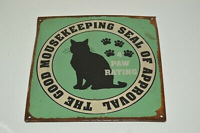 CAT Aged Worn Vintage Look Metal Tin The Good Mousekeeping Seal of Approval Sign
