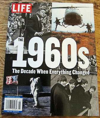 Life Classic Edition Reissue- The 1960's~The Decade When Everything Changed
