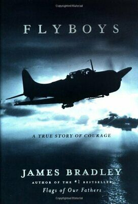 (Good)-Flyboys: A True Story of Courage (Hardcover)-Bradley, James-0316105848