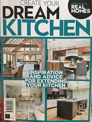 CREATE YOUR DREAM KITCHEN magazine bookazine future produced by Real Homes