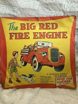 """THE BIG RED FIRE ENGINE/ Peter Pan records for Children/ 78 record-10""""-Synthetic"""