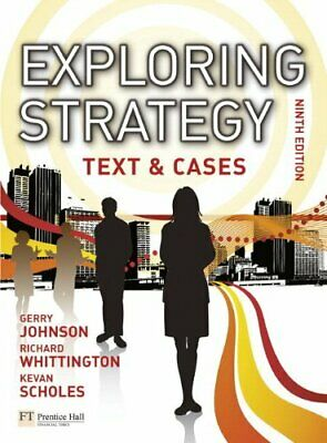Exploring Strategy Text & Cases Plus MyStrategyLab and The Strategy Experience S