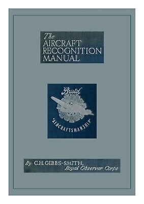 THE AIRCRAFT RECOGNITION MANUAL by C.H.GIBBS-SMITH: 130 PAGE PDF DOWNLOAD