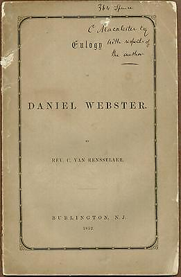 Eulogy of Daniel Webster, by Cortlandt Van Rensselaer, 1852