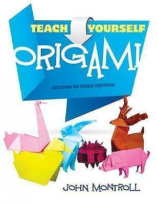 Teach Yourself Origami (Dover Origami Papercraft) by Montroll, John, NEW Book, F