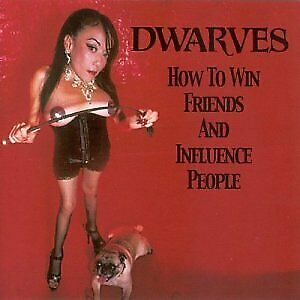 Dwarves - How To Win Friends And Influence People CD Reptilian NEW