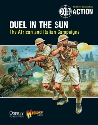 Bolt Action: Duel in the Sun: The African and Italian Campaigns (...
