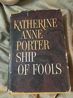 Ship of Fools by Katherine Anne Porter (Hardcover) w dust jacket