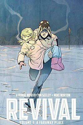 Revival Volume 3: A Faraway Place TP by Tim Seeley, NEW Book, FREE & Fast Delive