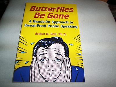 book butterflies be gone hands on approach to sweat proof public speaking A Bell