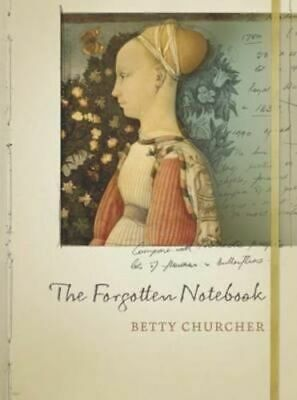 NEW The Forgotten Notebook By Betty Churcher Paperback Free Shipping