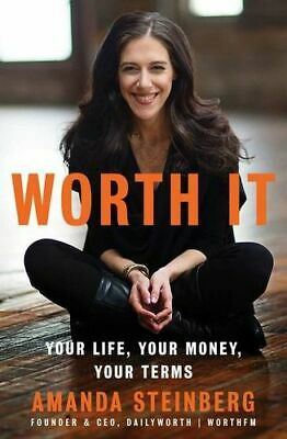 NEW Worth It By Amanda Steinberg Hardcover Free Shipping