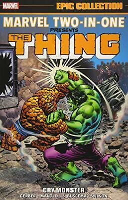Marvel Two-In-One Epic Collection: Cry Monster by Buscema, Sal,Mantlo, Bill,Gerb