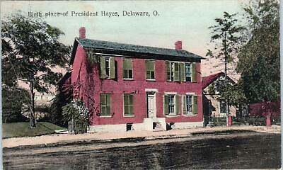 DELAWARE, OH Ohio   BIRTH PLACE of PRESIDENT HAYES  c1910s  Handcolored Postcard