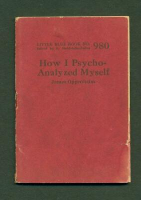 ca. 1920 s HOW I PSYCHO ANALYZED MYSELF by JAMES OPPENHEIM, QUACK ? MEDICAL