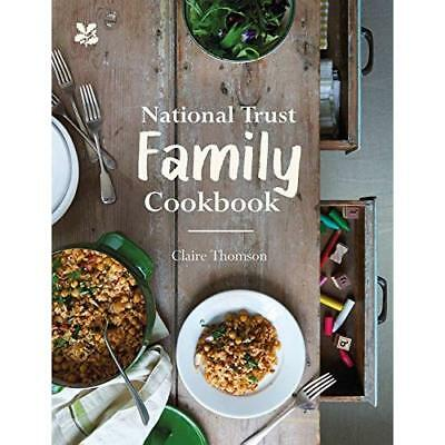 National Trust Family Cookbook - Hardcover NEW Thomson, Claire 08/01/2017