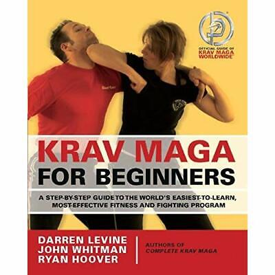 Krav Maga for Beginners: A Step-By-Step Guide to the Wo - Paperback NEW Levine,