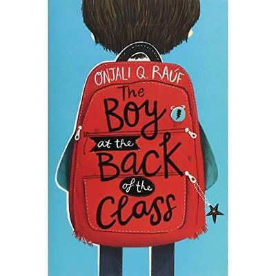 The Boy At the Back of the Class - Paperback NEW Rauf, Onjali Q. 10/07/2018