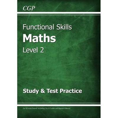 Functional Skills Maths Level 2 - Study & Test Practice - Paperback NEW CGP Book