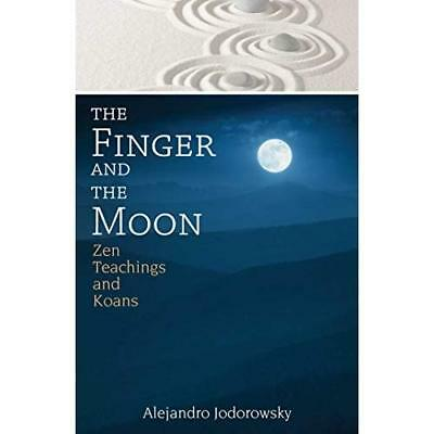 The Finger and the Moon - Paperback NEW Jodorowsky, Ale 17/11/2016