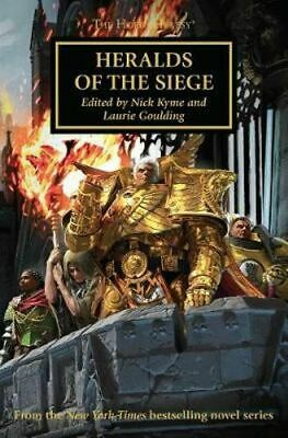 NEW Horus Heresy : Heralds of the Siege By Laurie Goulding Paperback