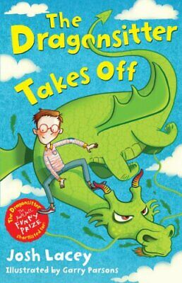 (Good)-The Dragonsitter Takes Off (The Dragonsitter series) (Paperback)-Josh Lac