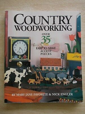 Country Woodworking~Over 35 Projects~Furniture~Toys~Accessories~191pp P/B~1990