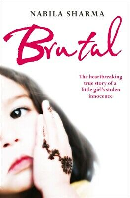 Brutal: The True Story of a Muslim Girl's Stolen Innocence (Paper...