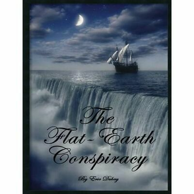NEW The Flat-Earth Conspiracy By Eric DuBay Paperback Free Shipping