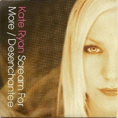 (MYLENE FARMER) vs KATE RYAN  ** SCREAM FOR MORE / DESENCHANTEE **  UK CD PROMO