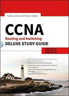 CCNA Routing and Switching Deluxe Study Guide: Exams 100-101, 200-101, and 200-1