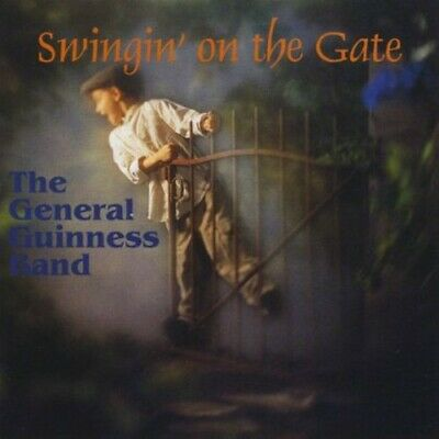 General Guinness Band - Swingin' on the Gate [New CD]