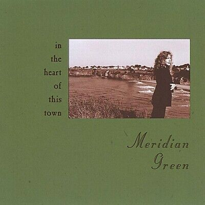 Meridian Green - In the Heart of This Town [New CD]