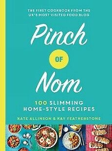Pinch of Nom: 100 Slimming, Home-style Recipes hardback