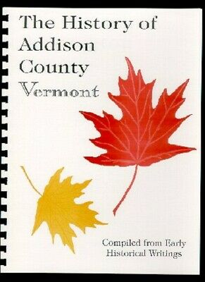 VT Addison County Vermont history from 3 Rare Sources~Bridport Middlebury New RP