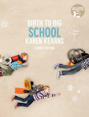Birth to Big School With Student Resource Access 12 Months 4th Edition by Karen