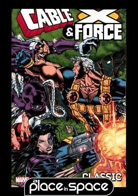 Cable And X-Force Classic Vol 01 - Softcover