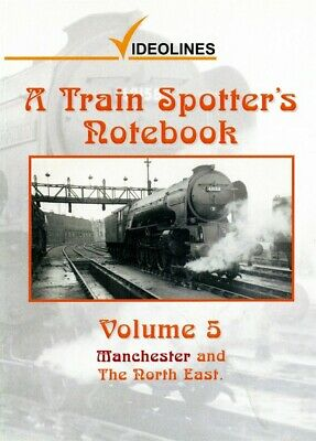 A Trainspotter's Notebook-Vol5-Manchester & North East -Dvd