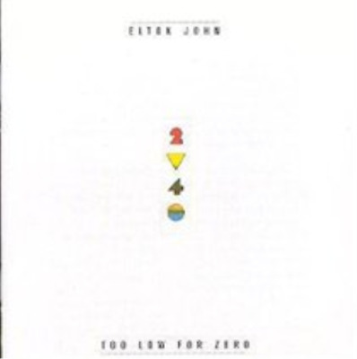 Elton John-Too Low For Zero (UK IMPORT) CD NEW