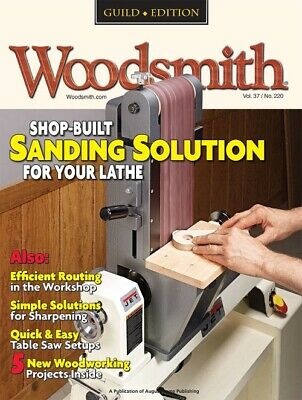 Woodsmith Magazine Sanding Solutions Vol 37 Issue 220