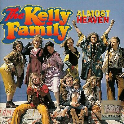 The Kelly Family : Almost Heaven / Cd