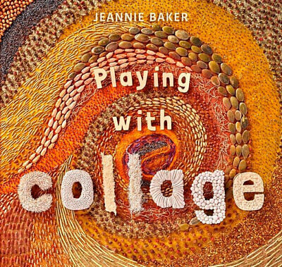 NEW Playing with Collage By Jeannie Baker Hardcover Free Shipping