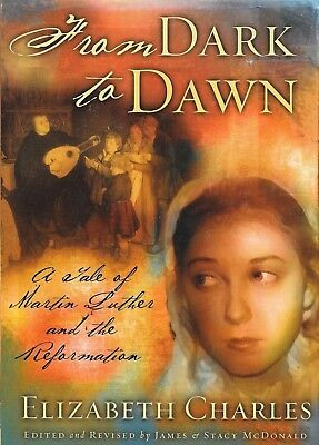 From Dark to Dawn Tale of Martin Luther Reformation James McDonald
