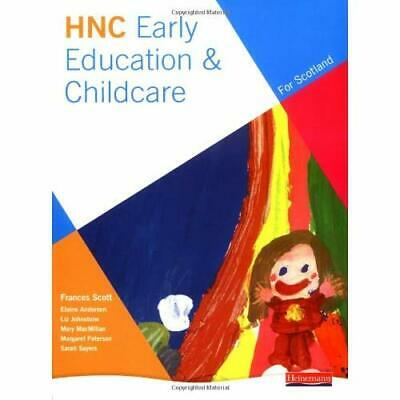 HNC Early Education and Childcare (for Scotland) - Paperback NEW al, Frances Sco